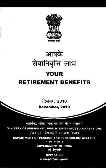 YOUR RETIREMENT BENEFITS - Bharat Pensioners
