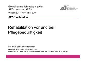 Rehabilitation vor und bei Pflegebedürftigkeit Dr ... - MDK Bayern