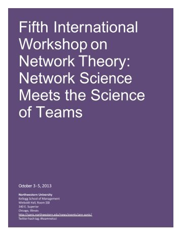 2013 Program: Network Science Meets the Science of Teams