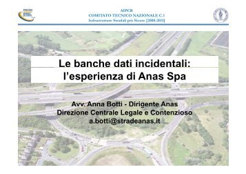 Le banche dati incidentali: e ba c e dat c de ta l'esperienza di Anas ...