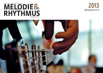Melodie & Rhythmus hat ein Ohr für Newcomer