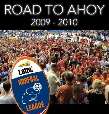 The Road to Ahoy - Korfbal Magazine