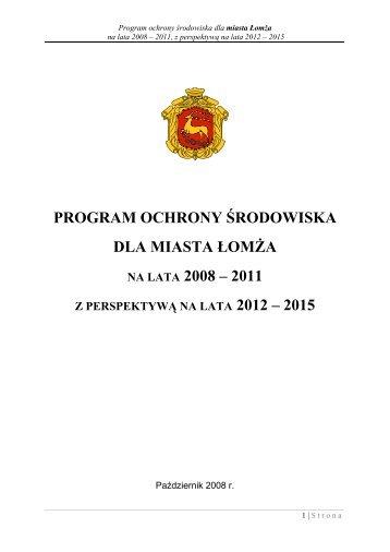 program ochrony środowiska dla miasta łomża na lata 2008 – 2011