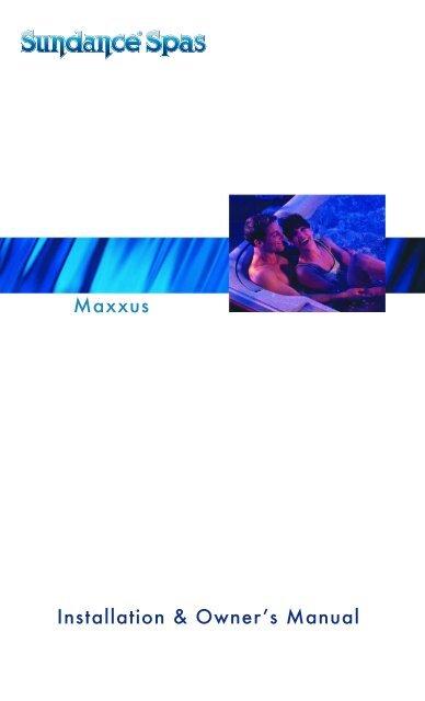 2002 Sundance Maxxus Owners Manual - Sundance Spas on sundance cameo heater, sundance cameo parts, sundance spas peyton, sundance altamar parts, swim spa,