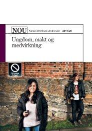 NOU 2011: 20 Ungdom, makt og medvirkning - Regjeringen.no