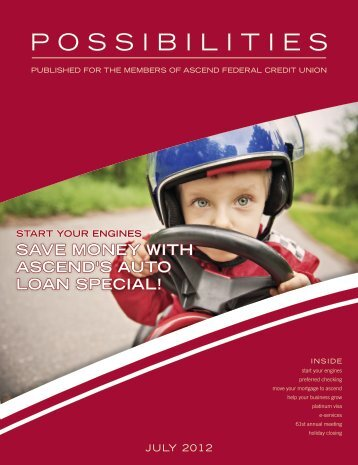 Possibilities, July 2012 - Ascend Federal Credit Union
