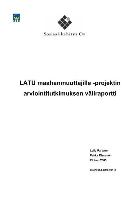 LATU maahanmuuttajille -projektin arviointitutkimuksen ... - Lahti