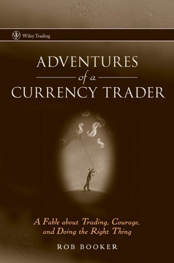 Adventures of a currency trader - forex trading