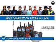 NEXT GENERATION TETRA IN LACR