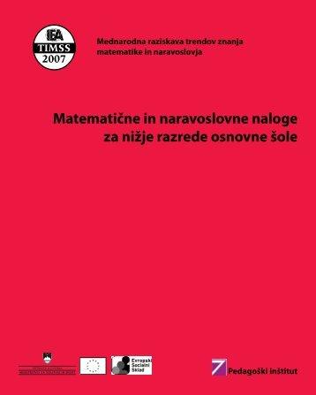 Matematične in naravoslovne naloge za nižje ... - Pedagoški inštitut