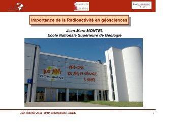 Importance de la radioactivité en géosciences, M. Jean-Marc Montel