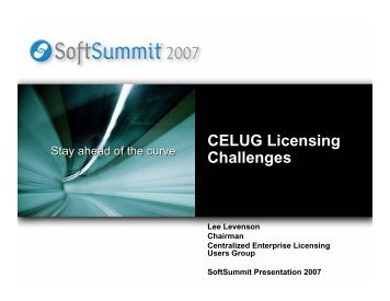 CELUG Licensing Challenges - SoftSummit