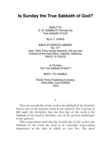 Jones – Is Sunday the True Sabbath of God?.pdf - Centro White