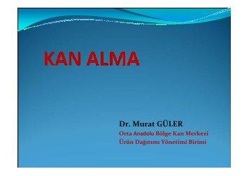 Dr. Murat GÜLER