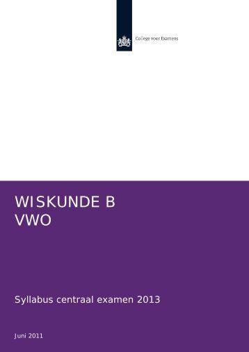 Syllabus wiskunde B vwo 2013 - Examenblad.nl