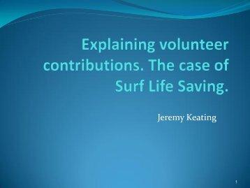 Explaining volunteer contributions. The case of Surf Life Saving.