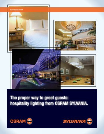 The proper way to greet guests: hospitality lighting ... - Osram Sylvania