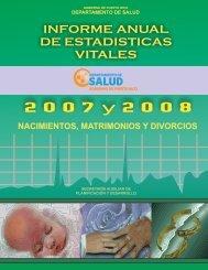 Informe Anual de Estadísticas Vitales: 2007 y 2008 - Departamento ...