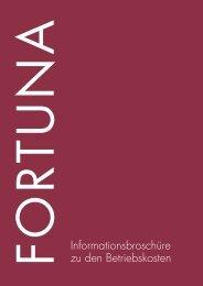 Informationsbroschüre zu den Betriebskosten - FORTUNA ...