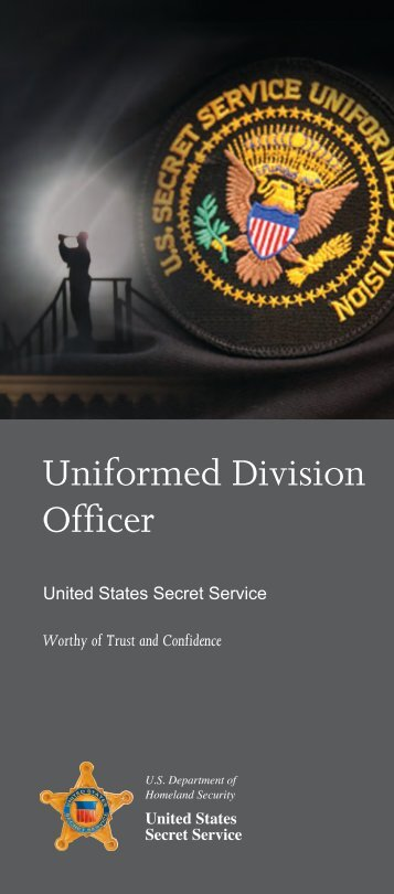 Uniformed Division Officer - United States Secret Service