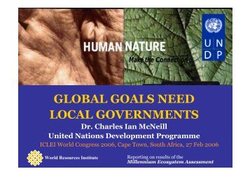 global goals need local governments - ICLEI World Congress 2006