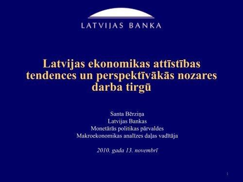 Latvijas ekonomikas attīstības tendences un perspektīvākās nozares ...