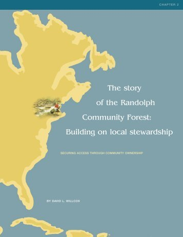 The story of the Randolph Community Forest - Communities ...