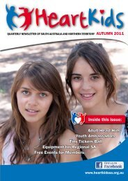 Inside this issue: Adult Heart Kids Youth ... - HeartKids SA