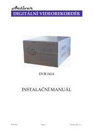 digitální videorekordér instalační manuál - MICRONIX, spol. s ro