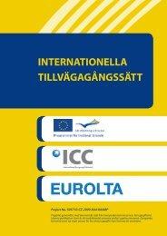 INTERNATIONELLA TILLVÄGAGÅNGSSÄTT - eltacs