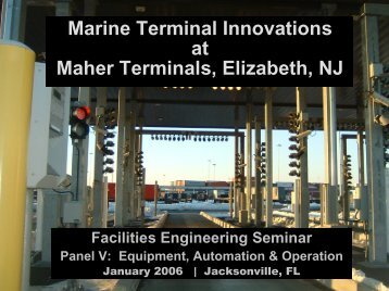 Marine Terminal Innovations at Maher Terminals, Elizabeth, NJ