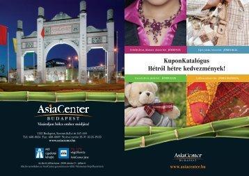 KuponKatalógus Hétrôl hétre kedvezmények! - Asia Center 130b5ed221