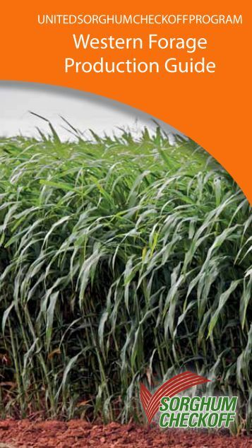 Western Forage Production Guide - Sorghum Checkoff