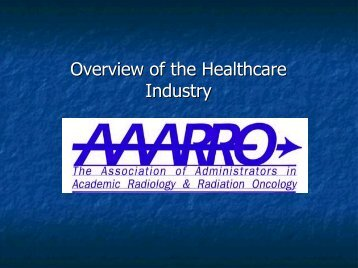 Overview of the Healthcare Industry - Aaarad.org