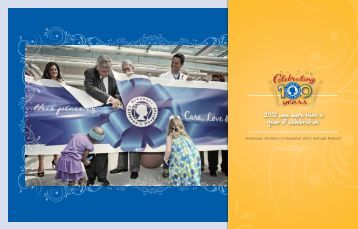 Download the 2012 Annual Report - Arkansas Children's Hospital