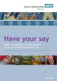 Devon Partnership Public consultation on how we plan to run as an ...