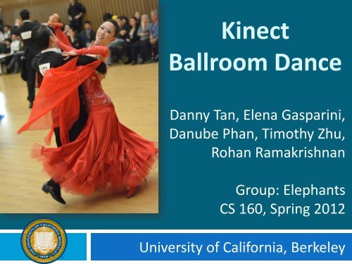 Kinect Ballroom Dance - University of California, Berkeley
