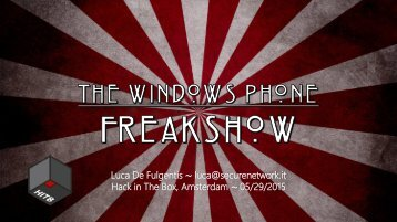D2T1 - Luca De Fulgentis - The Windows Phone Freakshow