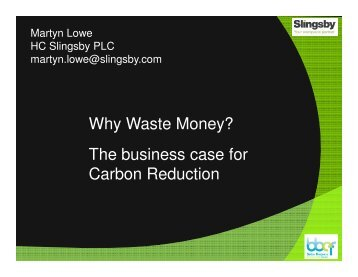 The business case for Carbon Reduction Why Waste ... - eco-fair