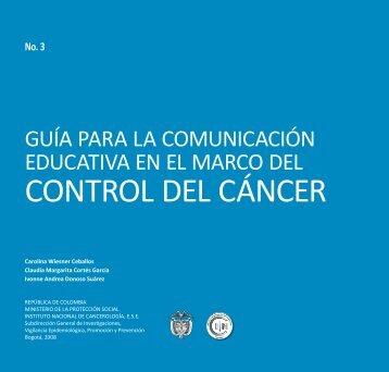 CONTROL DEL CÁNCER - Instituto Nacional de Cancerología