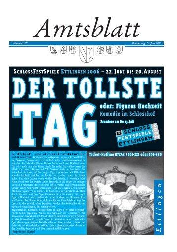Nummer 28 Donnerstag, 13. Juli 2006 - in der Stadt Ettlingen
