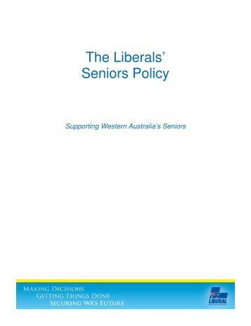 The Liberals' Seniors Policy - Liberal Party of Australia | WA Division