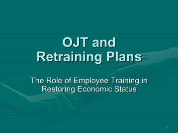 OJT and retraining plans