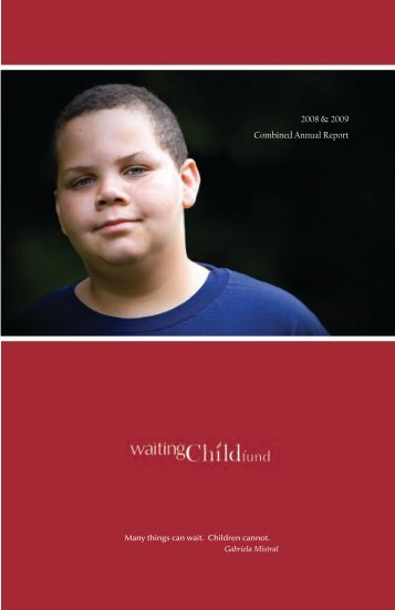 2008 & 2009 Combined Annual Report - Waiting Child Fund