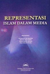 REPRESENTASI ISLAM DALAM MEDIA - USIM - Universiti Sains ...