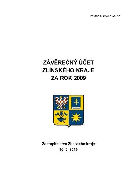 ZÁVĚREČNÝ ÚČET ZLÍNSKÉHO KRAJE ZA ROK 2009 - Zlínský kraj