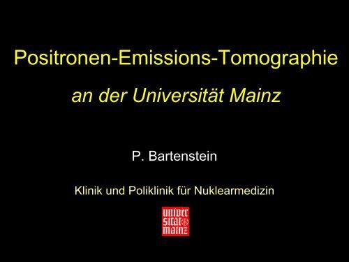 PET an der Universität Mainz (Bartenstein) (2973 KB - IFZN