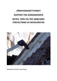 Rapport fra seminar rekken Never, torv og tro 2008/2009 - Maihaugen