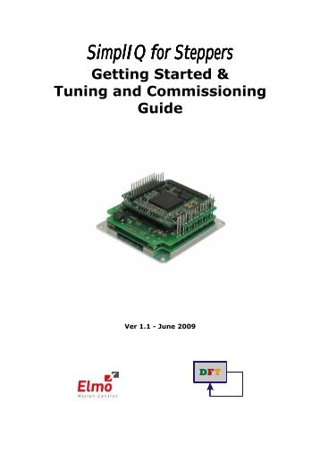 Getting Started & Tuning and Commissioning Guide - Elmo Motion ...