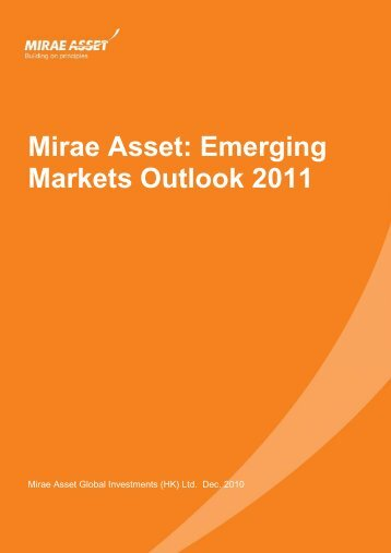Emerging Markets Outlook 2011 - Mirae Asset Global Investments